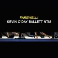 Farewell Kevin O`Day Ballett NTM