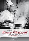 Kochen wie Werner Ehrhardt