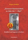 """Genosse Kommandant, es lebe der 1. Mai!"""