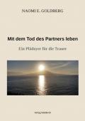 Mit dem Tod des Partners leben