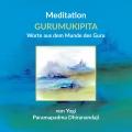 Meditation GURUMUKIPITA Worte aus dem Munde des Guru