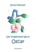 Der eingebildete Wurm Oscar