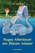 Rugas Abenteuer am Blauen Wasser