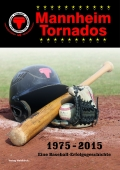 Mannheim Tornados 1975-2015