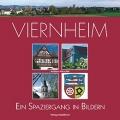 Bildband Viernheim - Ein Spaziergang in Bildern